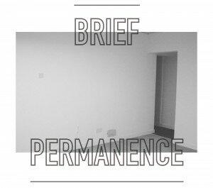Brief+Permanence